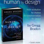 Human by Design-Gregg Braden